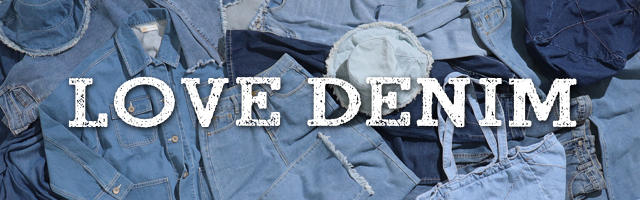 ★LOVE DENIM